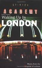 Waking Up in London by Robert Ashton