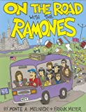 Melnick, Monte A.: On the Road with the Ramones
