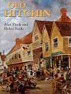 Old Hitchin by Alan Fleck
