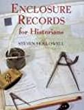 Steven Hollowell: Enclosure Records for Historians