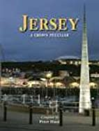 Jersey: A Crown Peculiar by Peter Hunt