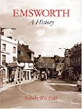 Whitfield, Robert: Emsworth: A History