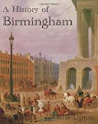 A History of Birmingham by Christopher Upton
