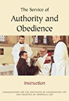 The Service of Authority & Obedience by CTS