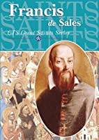 Francis de Sales by J.B. Midgley