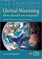 Global Warming: How Should We Respond? -…