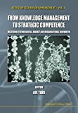 Tidd, Joseph: From Knowledge Management to Strategic Competence: Measuring Technological, Market and Organizational Innovation