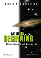 After The Beginning: A Cosmic Journey…