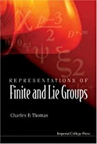 Representations Of Finite And Lie Groups by…