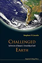 Challenged Earth: An Overview of…
