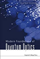 Modern Foundations Of Quantum Optics by…