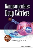 Nanoparticulates As Drug Carriers by…