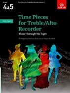 Time Pieces for Treble/Alto Recorder: v. 2…