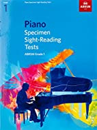 Piano Specimen Sight-reading Tests, Grade 1…