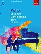 Piano Specimen Sight-reading Tests, Grade 3…