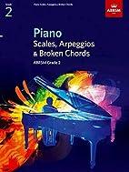 Piano Scales, Arpeggios & Broken Chords,…