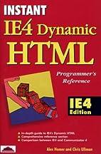 Instant IE4 Dynamic HTML Programmer's…