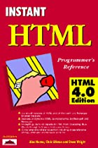 Instant HTML Programmer's Reference Html by…