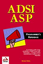 ADSI ASP Programmer's Reference by Steven…
