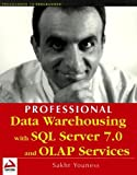 Youness, Sakhr: Professional Data Warehousing With SQL Server 7.0 and Olap Services