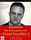 Mumford, Andrew: Beginning Web Development With Visual Interdev 6.0