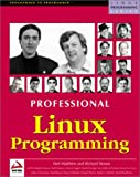 Matthew, Neil: Professional Linux Programming