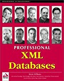 Williams, Kevin: Professional XML Databases