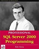 Vieira, Rob: Professional SQL Server 2000 Programming
