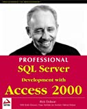 Dobson, Rick: Professional SQL Server Development With Access 2000