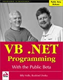 Bell, John: Vb.Net Programming With the Public Beta