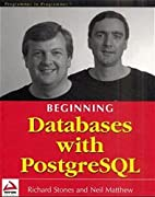 Beginning Databases with PostgreSQL by…