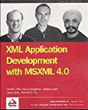 Singh, Darshan: Xml Application Development With Msxml 4.0
