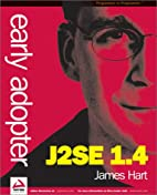 Early Adopter J2SE 1.4 by James Hart