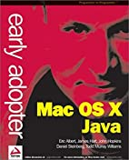 Early Adopter Mac OS X Java by Murray Todd…