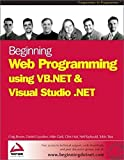 Hart, Chris: Beginning Web Programming Using Vb.Net & Visual Studio .Net