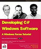 Jason Bell: Developing C# Windows Software: A Windows Forms Tutorial