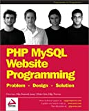 Buzzard, Mike: Php Mysql Website Programming: Problem, Design, Solution