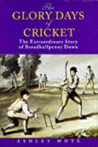 The glory days of cricket : the…