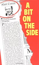 A Bit on the Side by Alan Coren