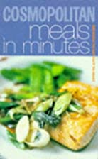 Cosmopolitan Meals in Minutes by R.…