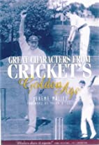 A Century of Cricket Quotations by David…
