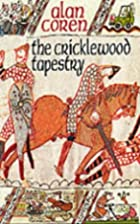 The Cricklewood Tapestry by Alan Coren