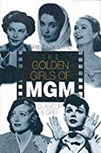 The MGM Girls: Glamour and Grief by Jane…