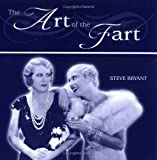 Bryant, Stephen: Art of the Fart