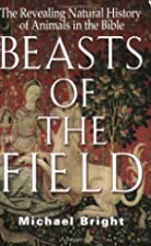 Beasts of the Field: The Revealing Natural…