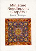 Miniature Needlepoint Carpets by Janet…