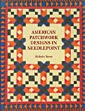 Tacon, Melanie: American Patchwork Designs in Needlepoint