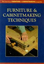 Furniture-Making Techniques For The Wood…