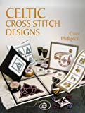 Phillipson, Carol: Celtic Cross Stitch Designs