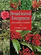 Broad-Leaved Evergreens: Trees, Shrubs &…